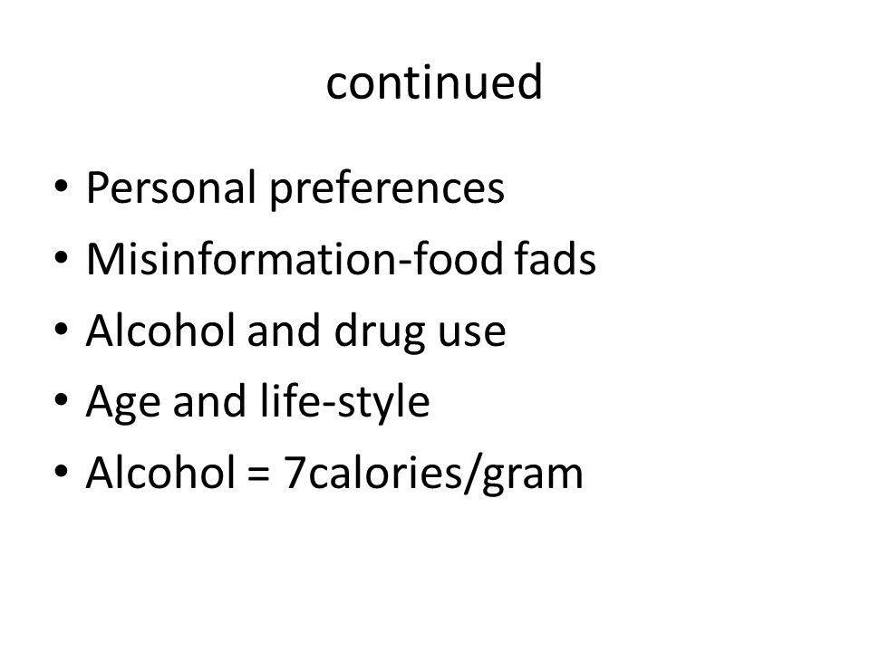 Health Socio - Economic status Psychological state Culture/religion Factors influencing patterns`