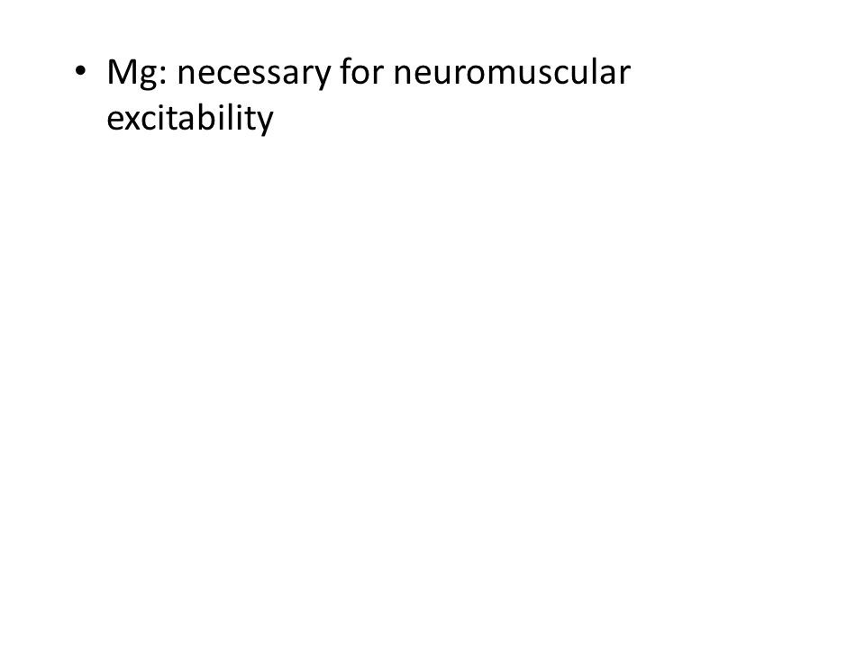 K: intracellular fluid 3.5-5.0 mEq/L. – Nerve stimulus conduction, muscle activity – Abnormal levels may cause cardiac irregular Na: regulates fluid b