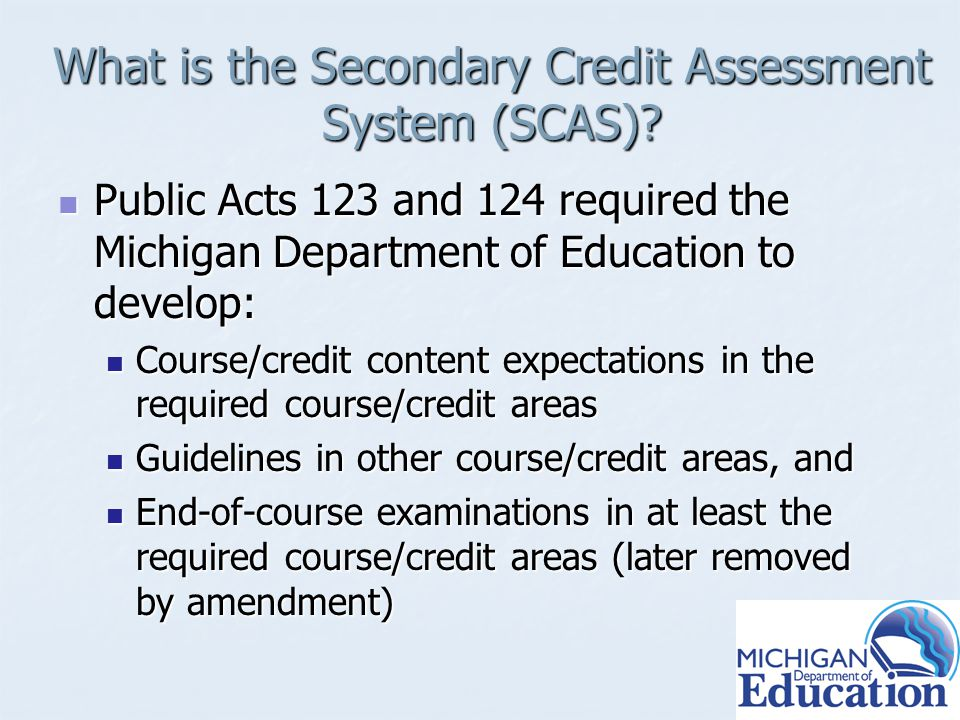 What is the Secondary Credit Assessment System (SCAS).
