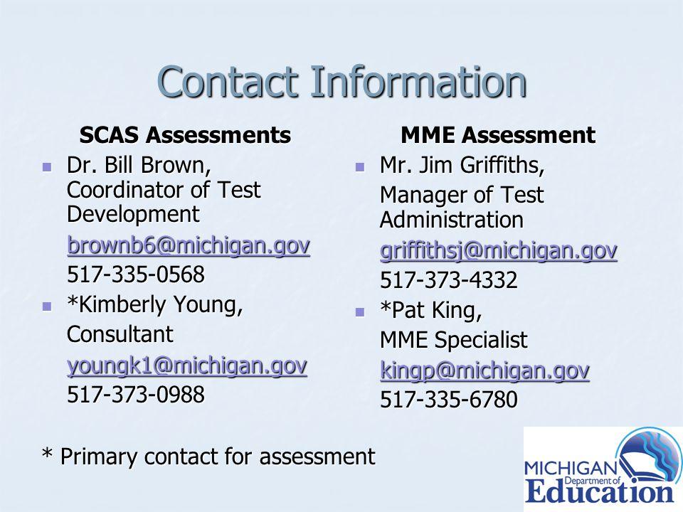 Contact Information SCAS Assessments Dr. Bill Brown, Coordinator of Test Development Dr.