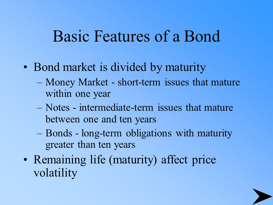 Bond Characteristics Indenture provisions Features affecting a bond's maturity –Callable (call premium) –Noncallable –Deferred call –Nonrefunding provision –Sinking fund