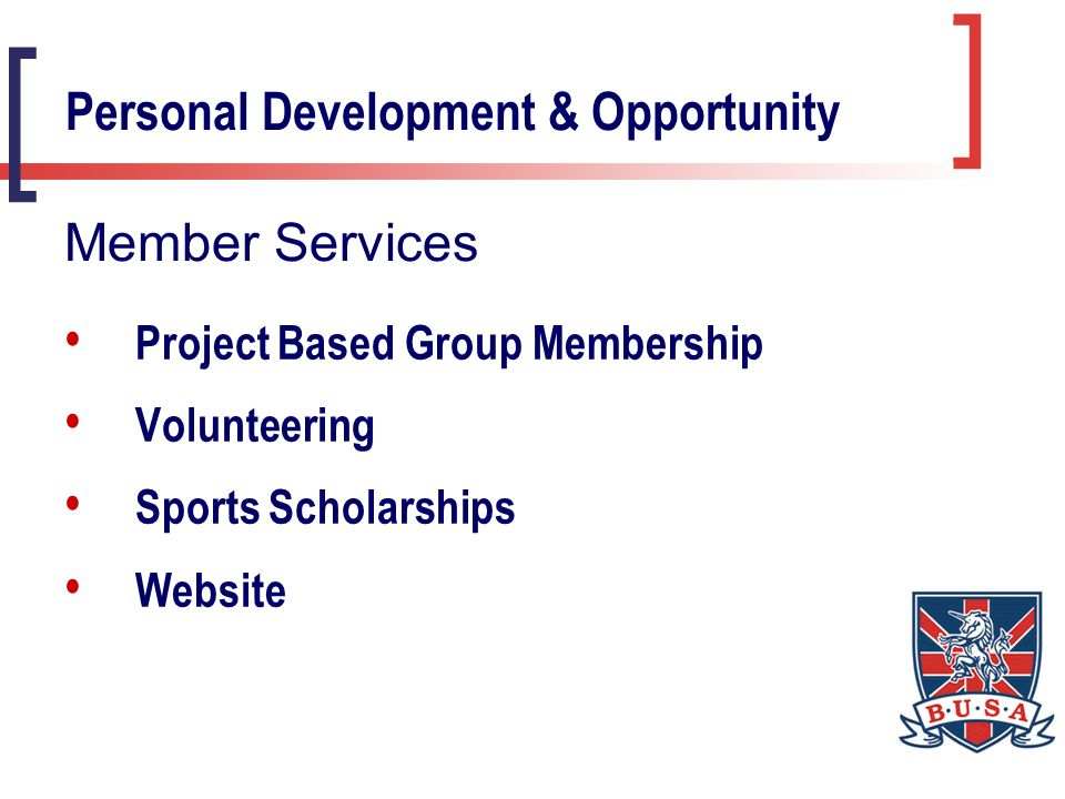 Project Based Group Membership Volunteering Sports Scholarships Website Personal Development & Opportunity Member Services
