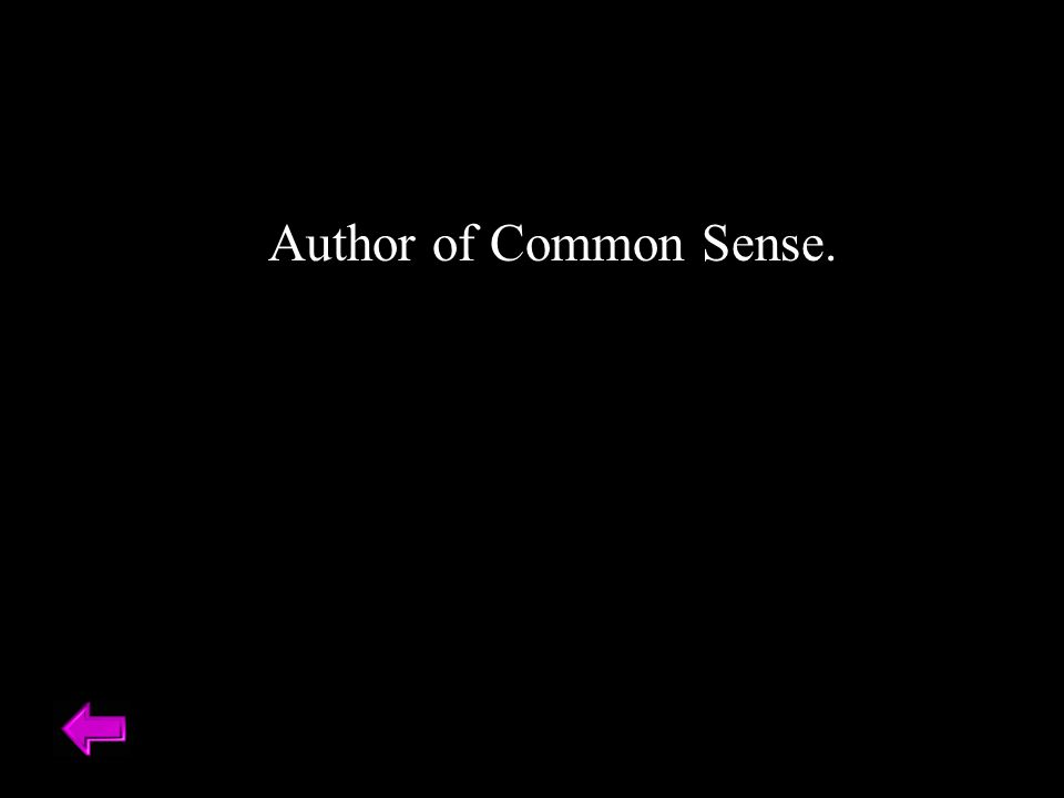 Author of Common Sense.