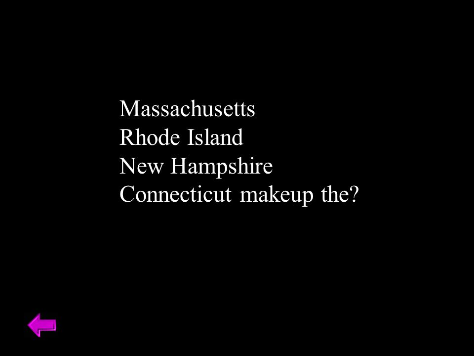 Massachusetts Rhode Island New Hampshire Connecticut makeup the