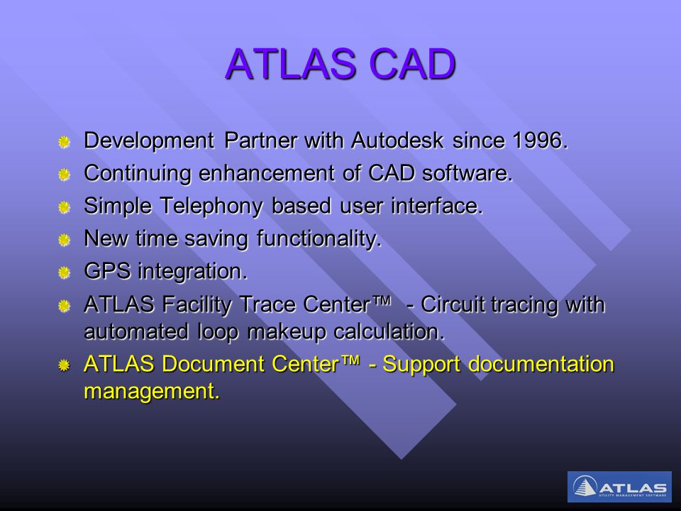 ATLAS CAD Development Partner with Autodesk since 1996.