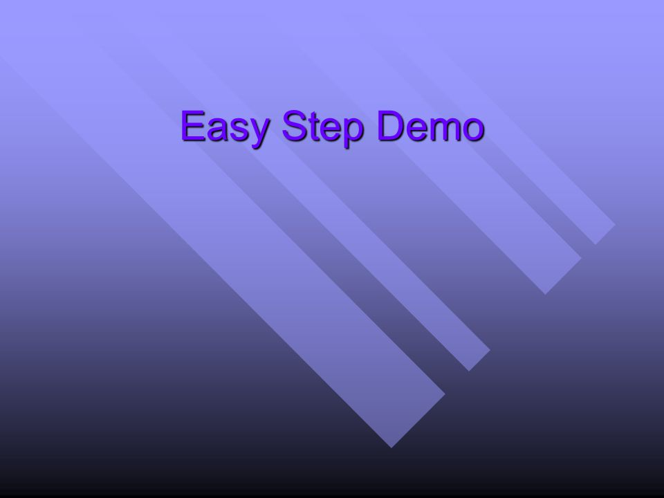 Easy Step Demo