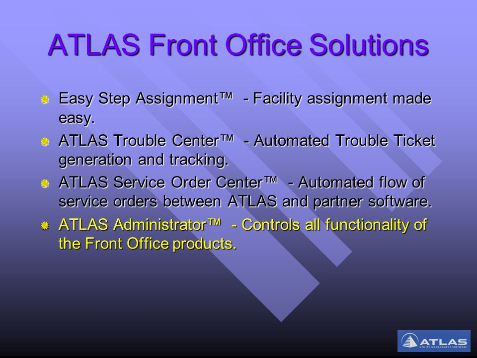 ATLAS Front Office Solutions Easy Step Assignment™ - Facility assignment made easy.
