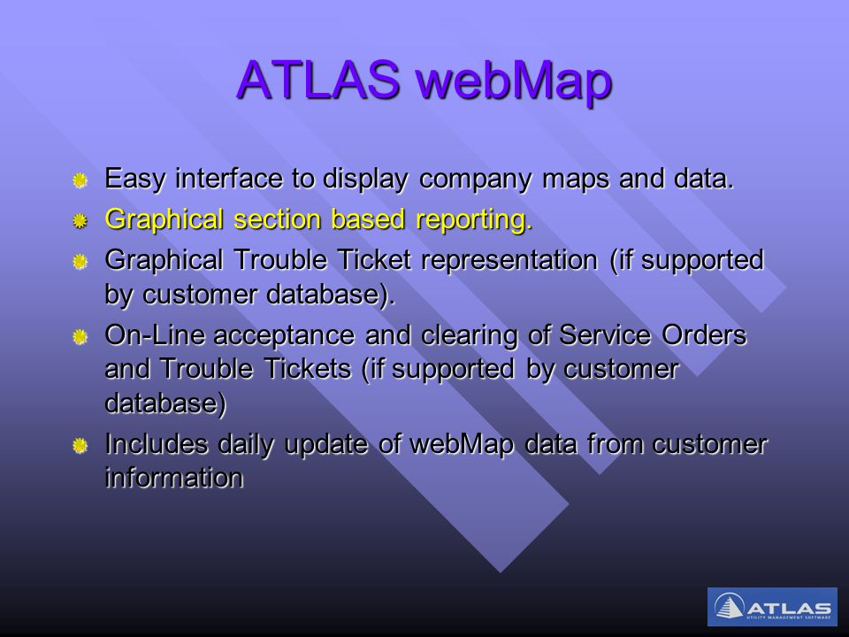 ATLAS webMap Easy interface to display company maps and data.