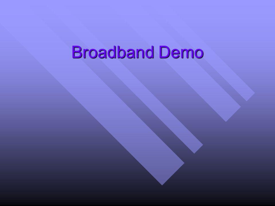 Broadband Demo