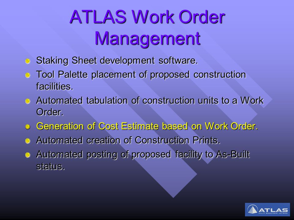 ATLAS Work Order Management Staking Sheet development software.