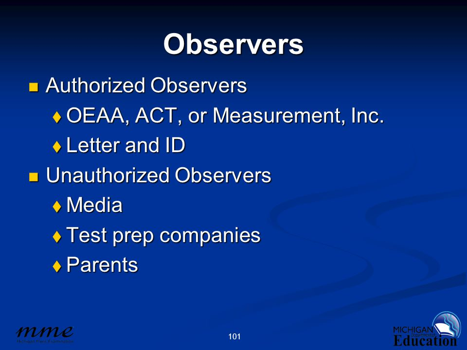 101 Observers Authorized Observers Authorized Observers  OEAA, ACT, or Measurement, Inc.