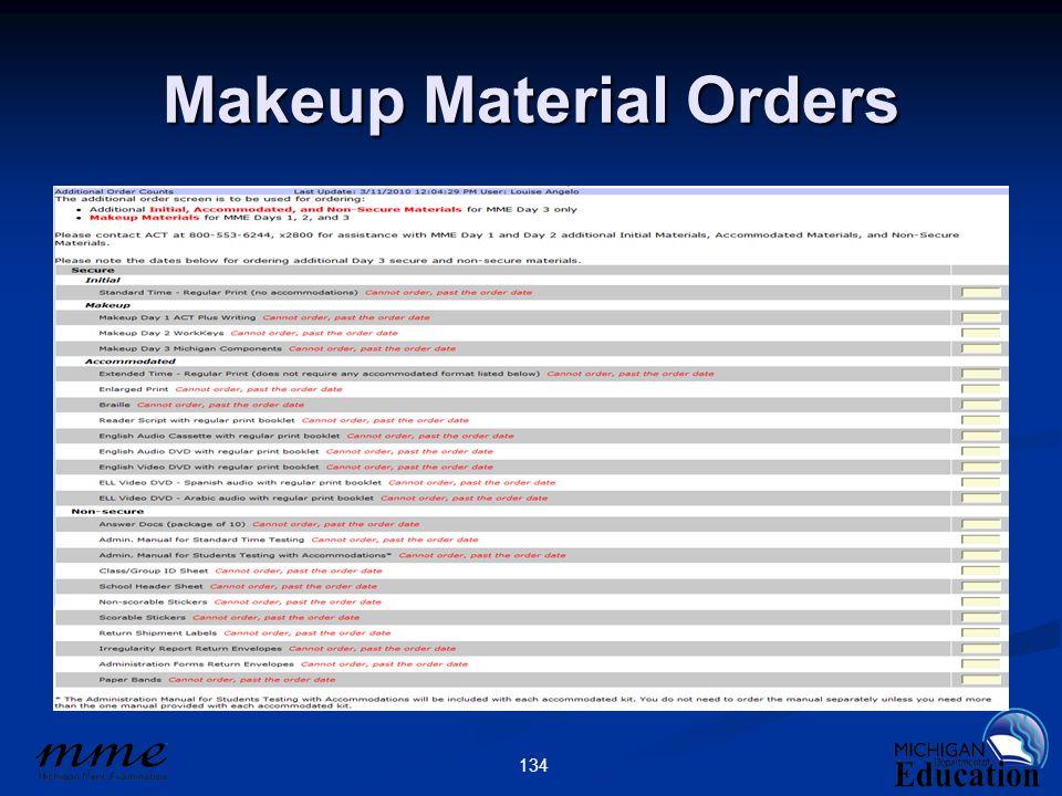 134 Makeup Material Orders