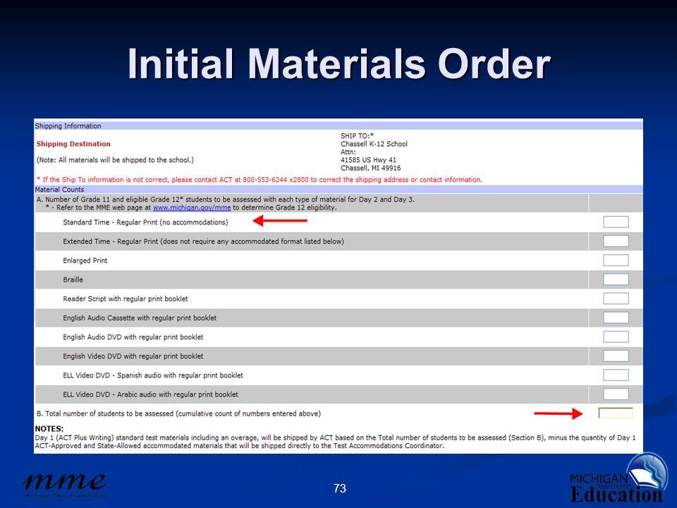 73 Initial Materials Order