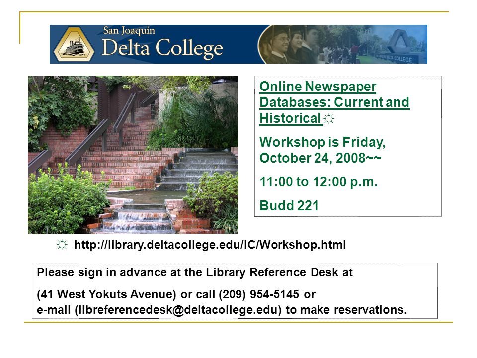 Online Newspaper Databases: Current and Historical ☼ Workshop is Friday, October 24, 2008~~ 11:00 to 12:00 p.m.