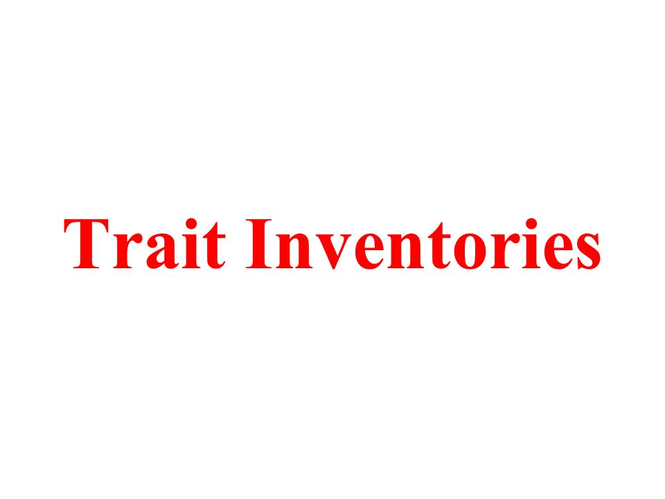 Trait Inventories