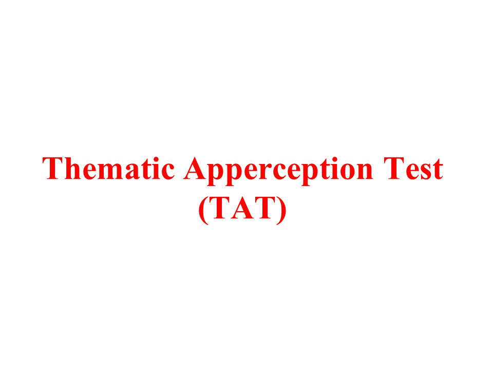 Thematic Apperception Test (TAT)