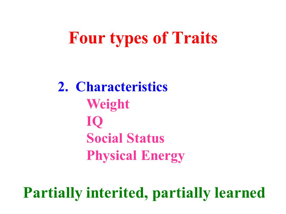 Four types of Traits 2.
