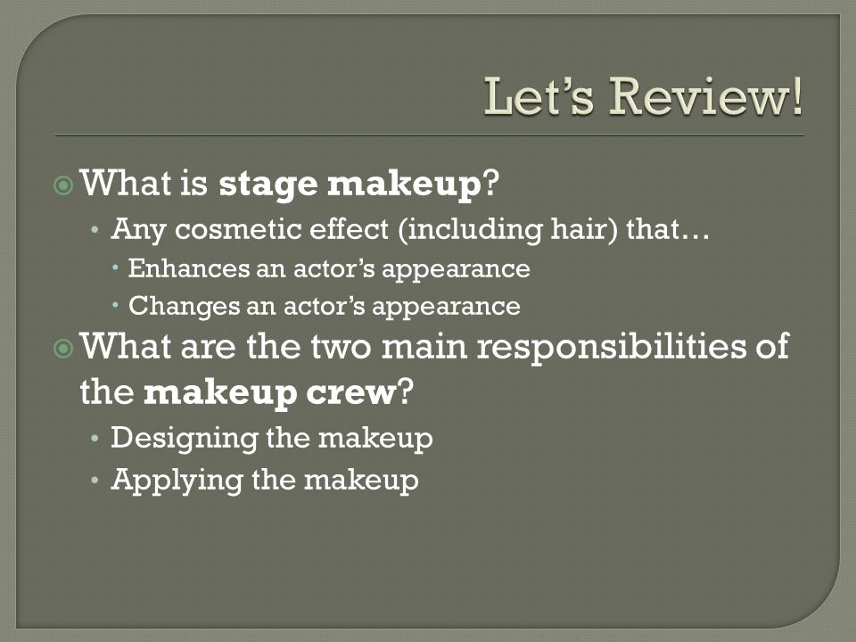  What type of makeup enhances an actor's appearance.