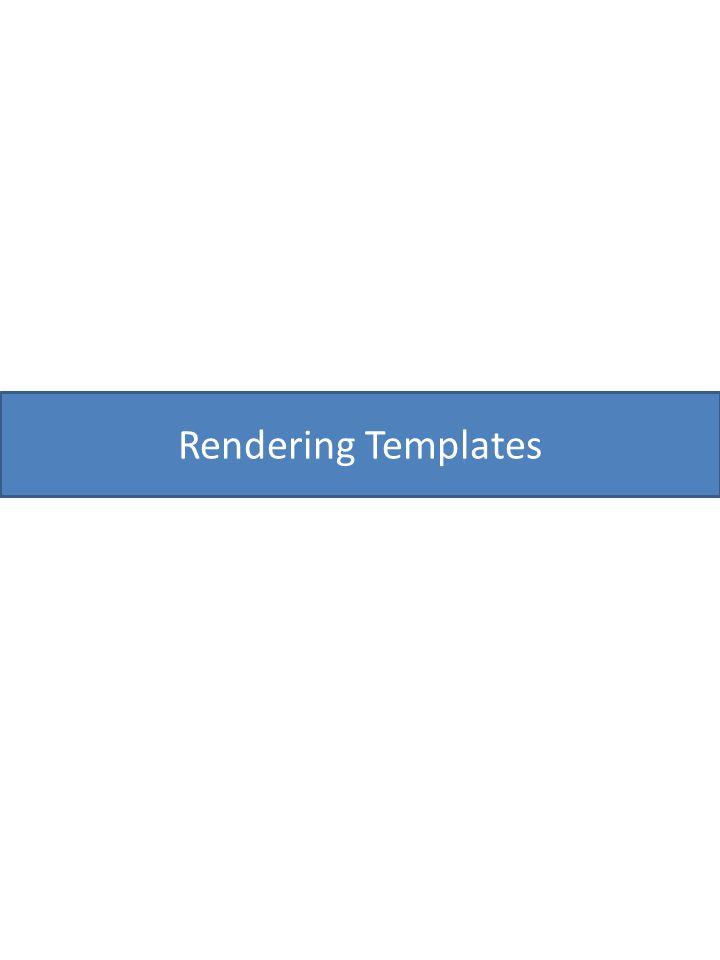 Rendering Templates