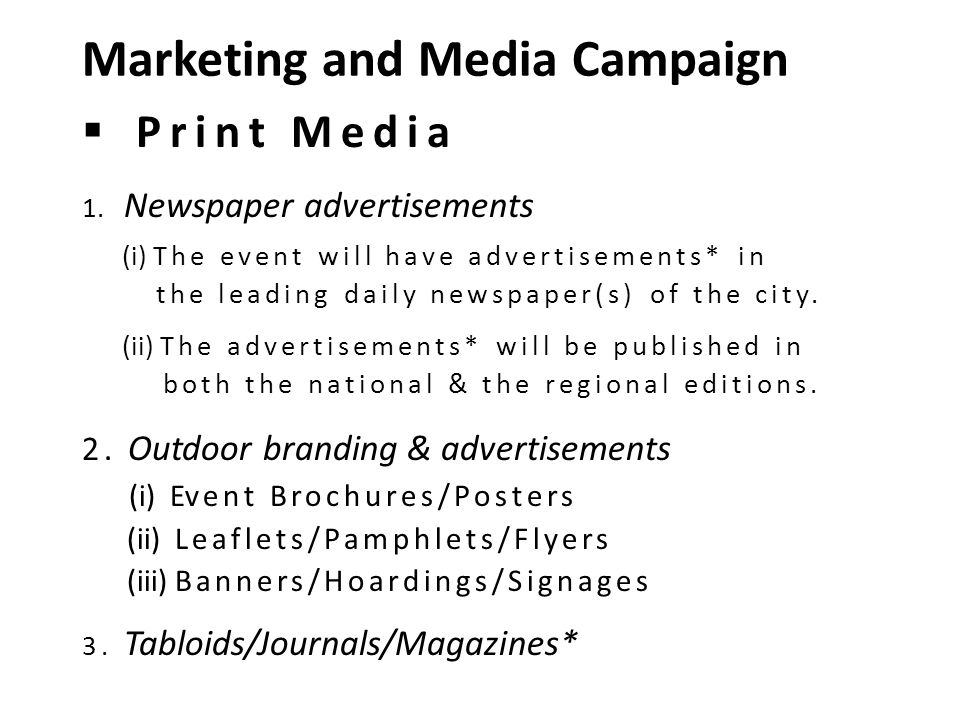 Marketing and Media Campaign  Print Media 1.