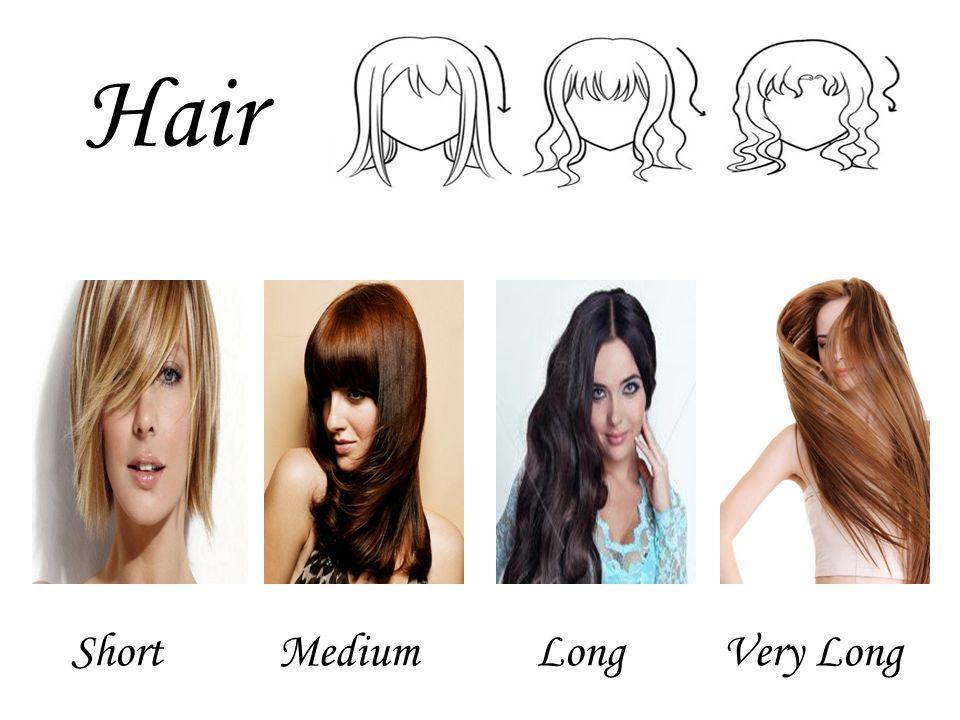 Hair MediumVery LongLongShort