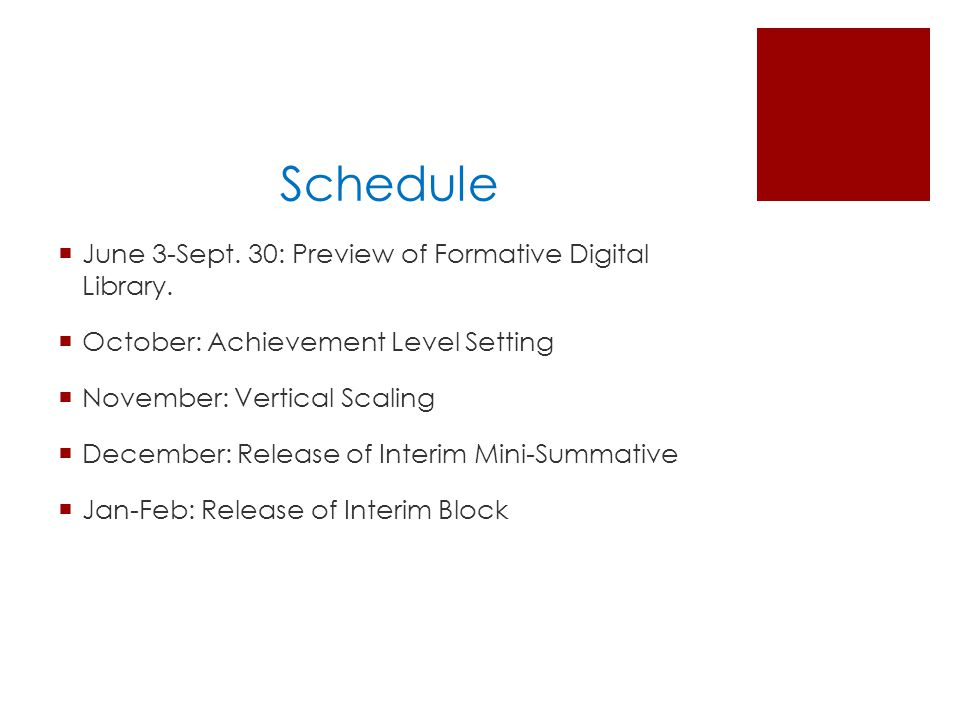 Schedule  June 3-Sept.30: Preview of Formative Digital Library.