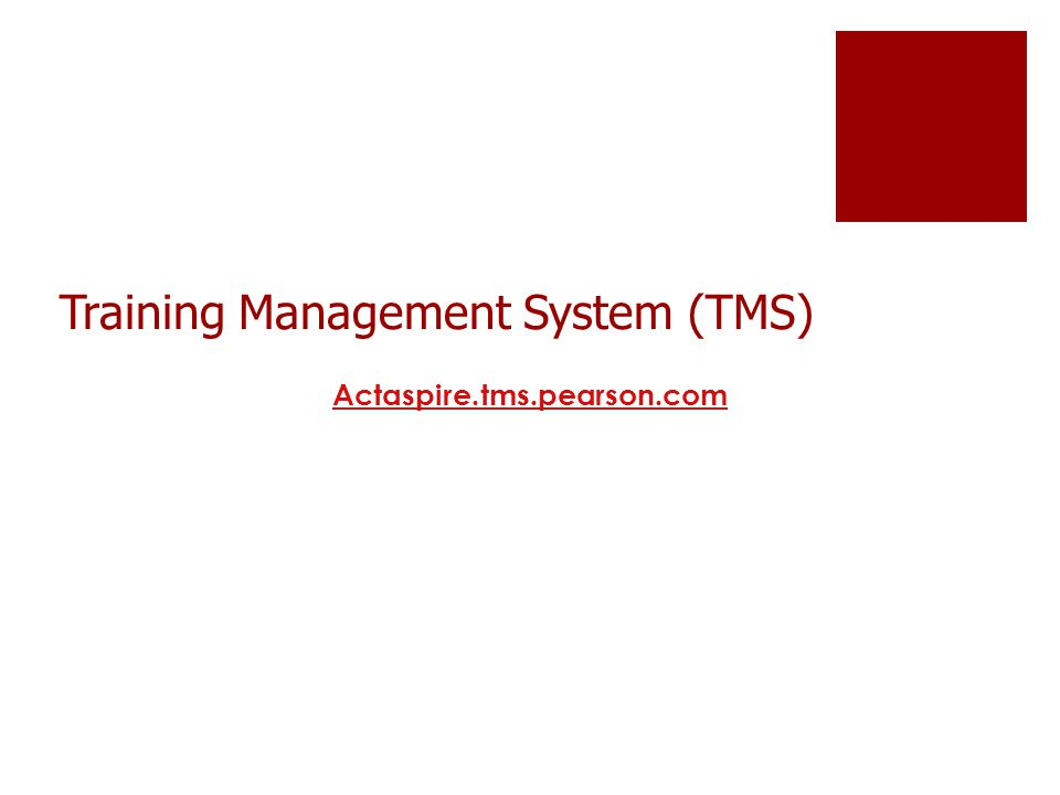 Training Management System (TMS) Actaspire.tms.pearson.com
