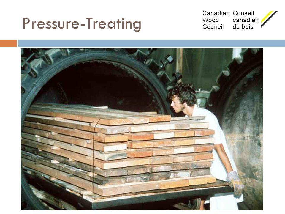 Pressure-Treating Canadian Conseil Wood canadien Council du bois