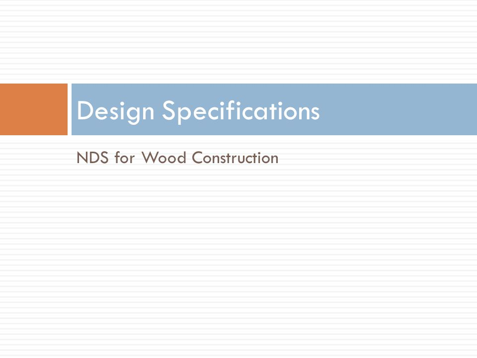 NDS for Wood Construction Design Specifications