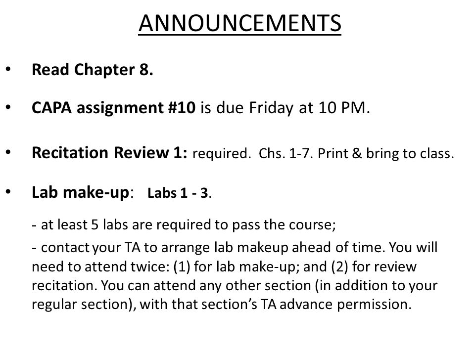 ANNOUNCEMENTS Lab make-up : Labs 1 - 3.