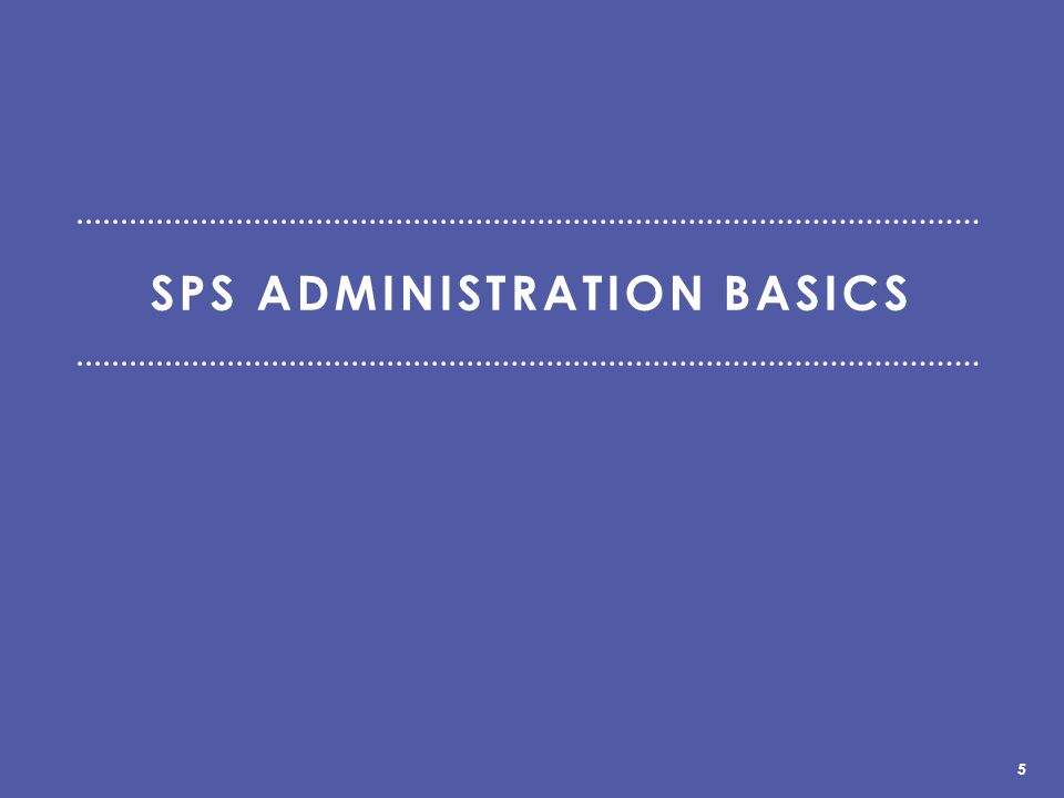 – The SPS can be administered anytime during the 10/27 – 12/5 window.