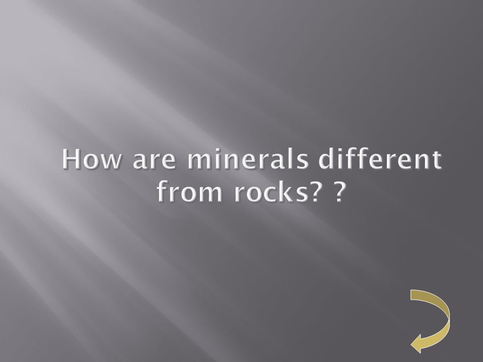How are minerals different from rocks?? How are minerals different from rocks? ?