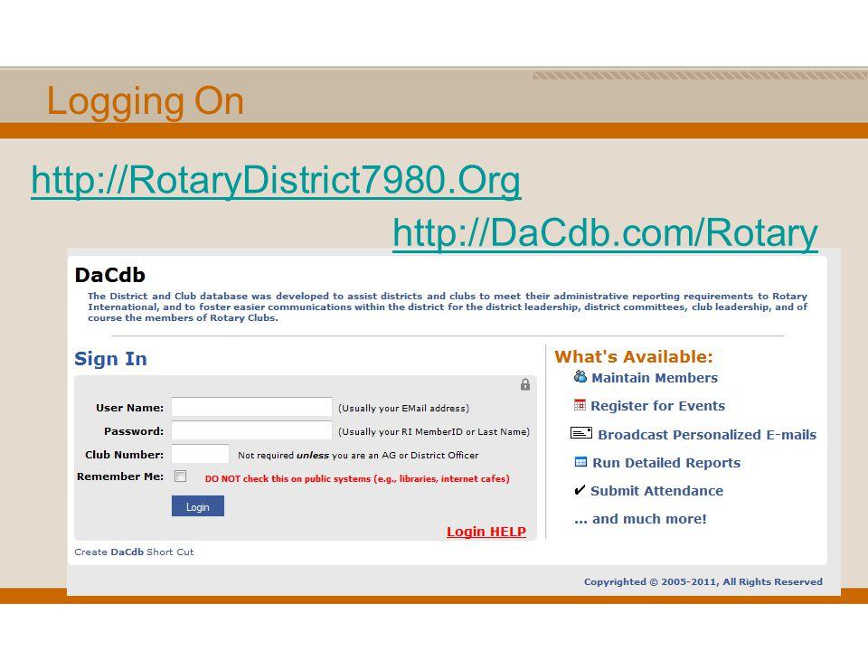 Logging On http://DaCdb.com/Rotary http://RotaryDistrict7980.Org