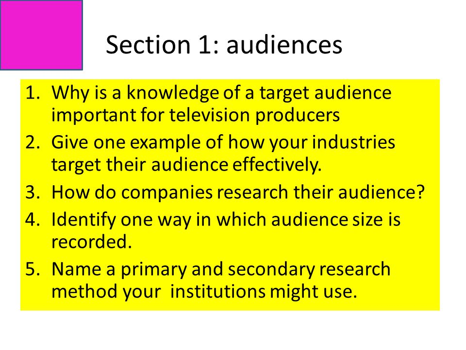 1.Why is a knowledge of a target audience important for television producers 2.Give one example of how your industries target their audience effectively.