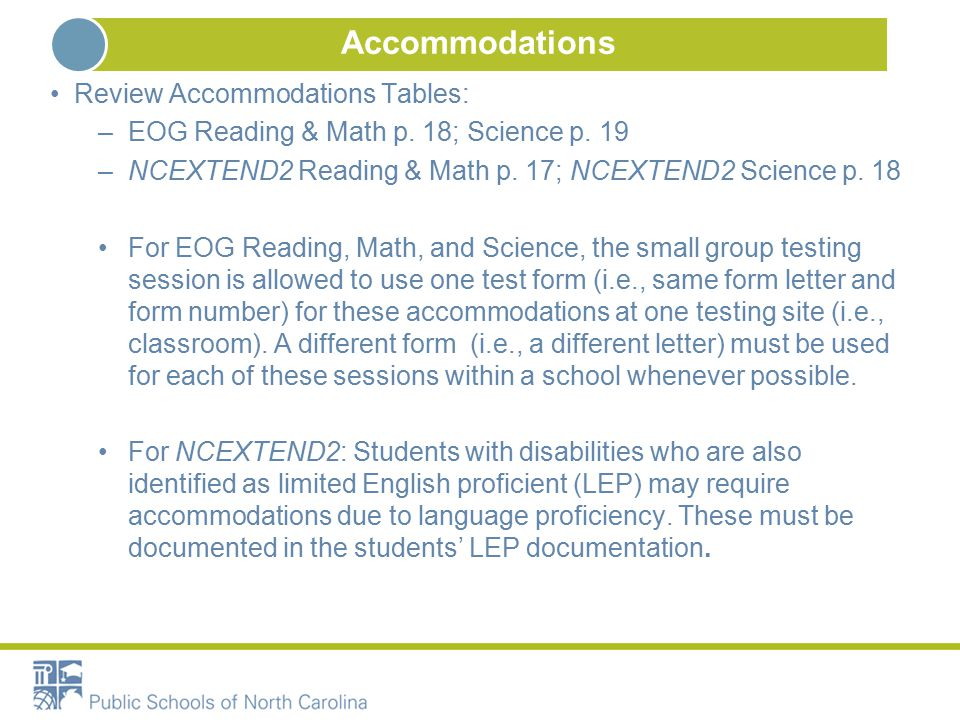 Accommodations Review Accommodations Tables: –EOG Reading & Math p.