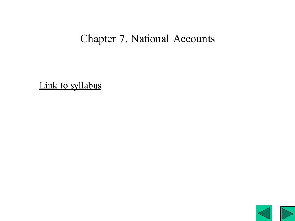 Chapter 7. National Accounts Link to syllabus