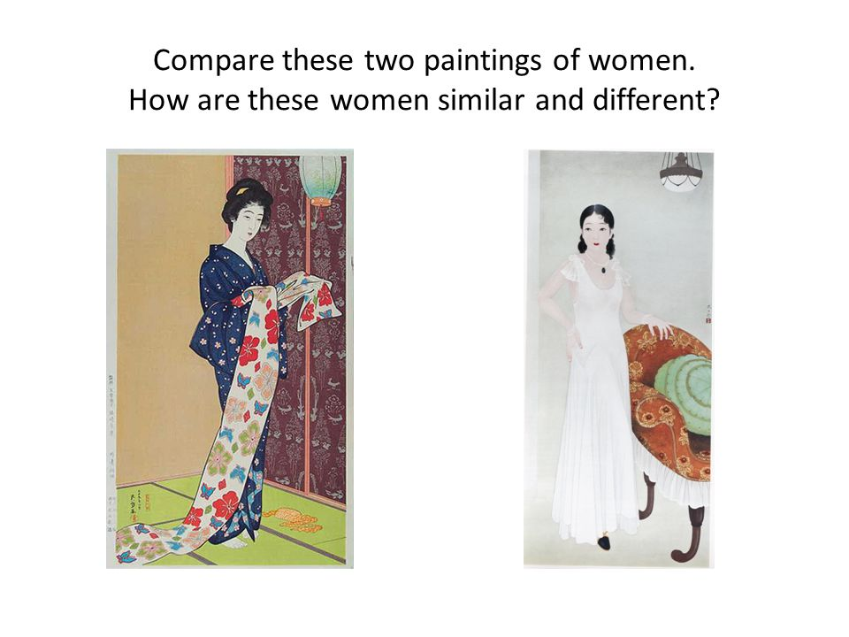 Compare these two paintings of women. How are these women similar and different?