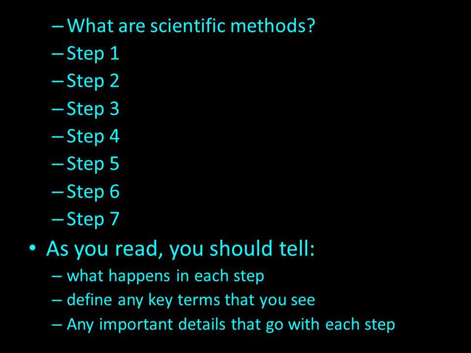 – What are scientific methods.
