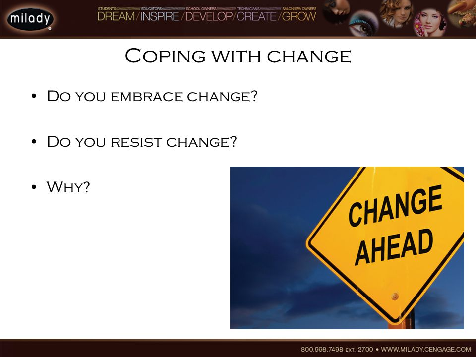 Do you embrace change Do you resist change Why Coping with change