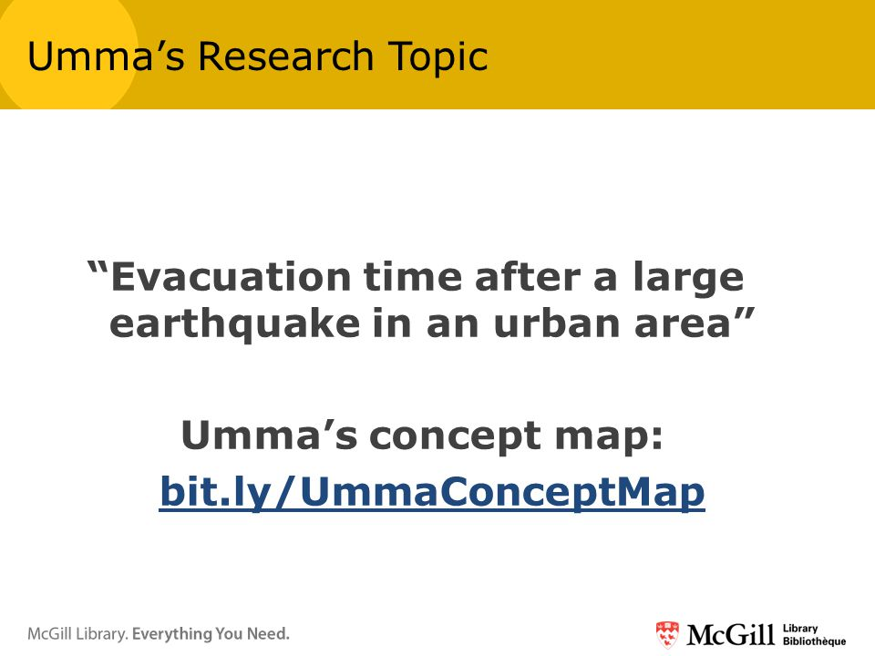 Evacuation time after a large earthquake in an urban area Umma's concept map: bit.ly/UmmaConceptMap Umma's Research Topic