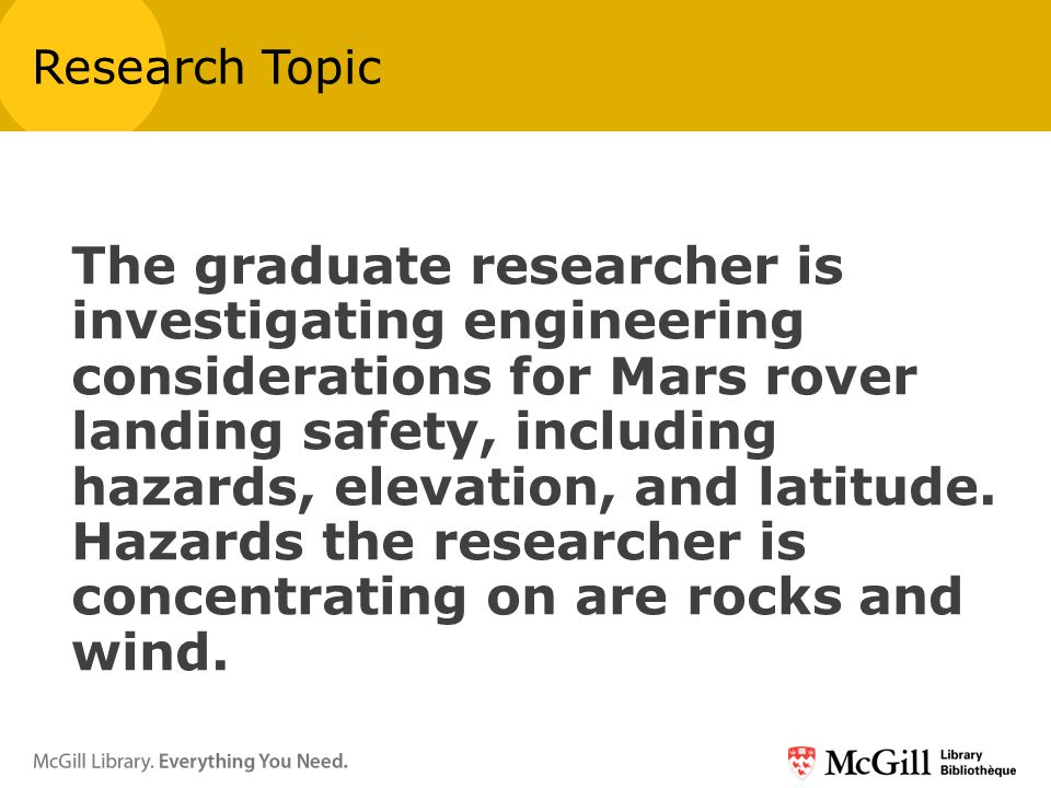 The graduate researcher is investigating engineering considerations for Mars rover landing safety, including hazards, elevation, and latitude.