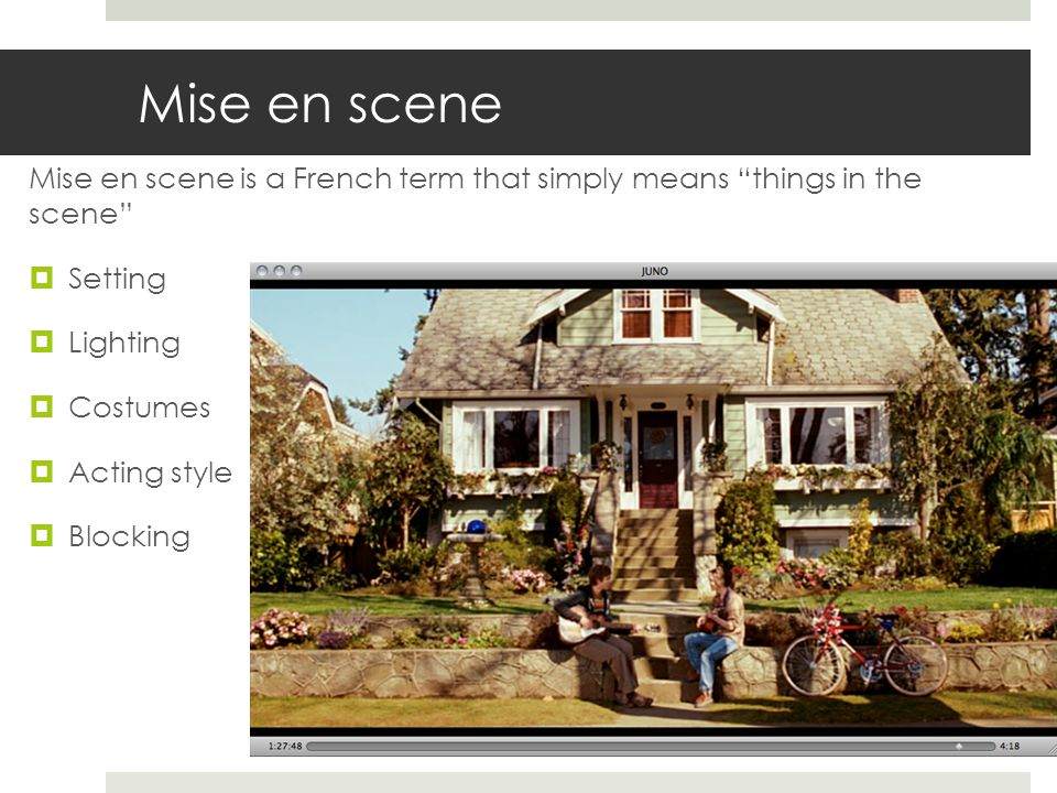 Realism  It is best to examine the functions of mise-en-scene.
