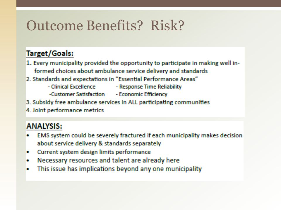 Outcome Benefits Risk