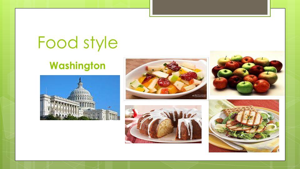 Food style Washington