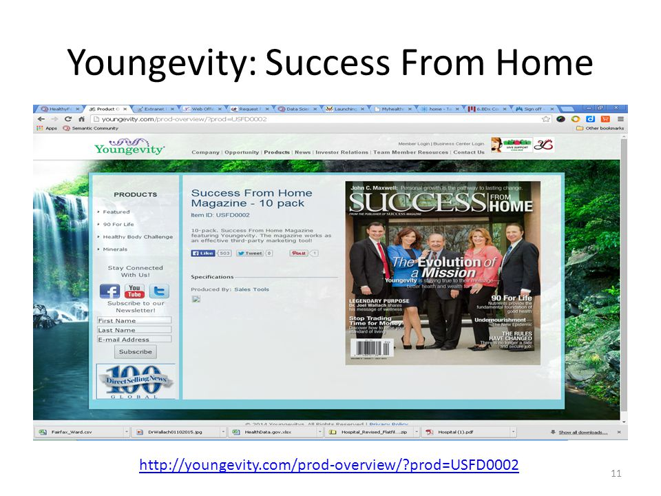Youngevity: Success From Home 11 http://youngevity.com/prod-overview/?prod=USFD0002