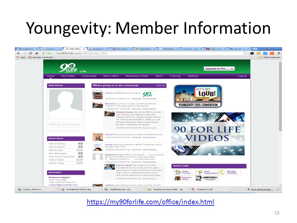 Youngevity: Member Information 18 https://my90forlife.com/office/index.html