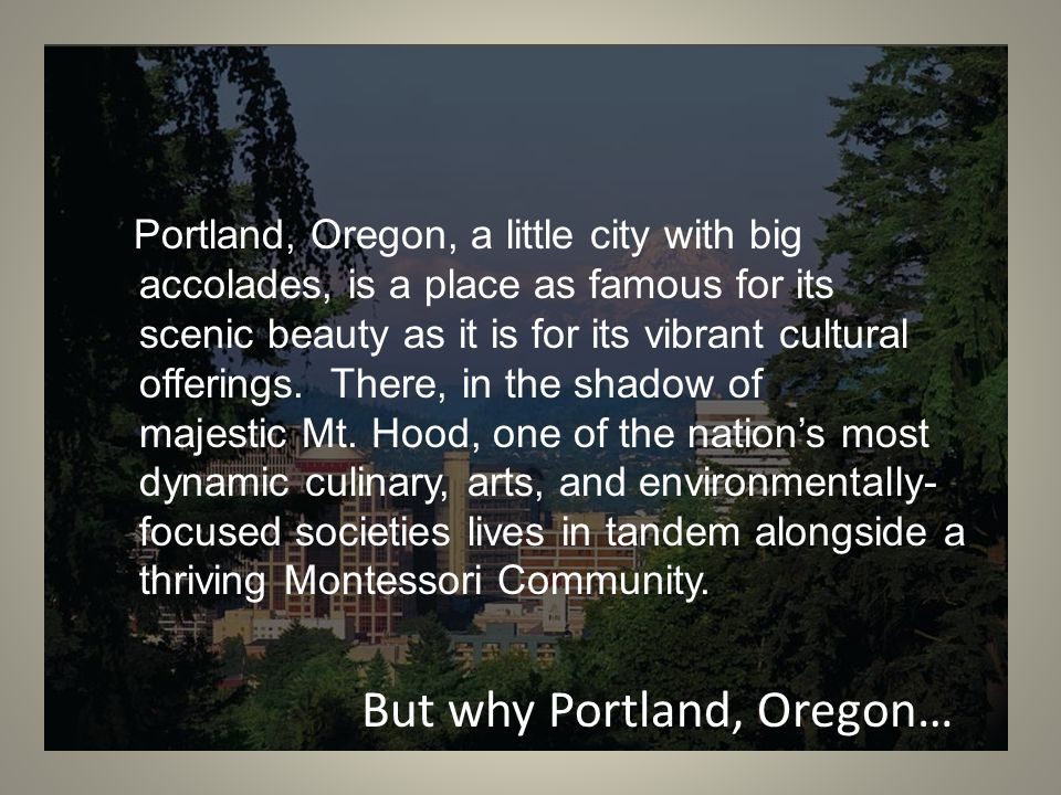 Portland, Oregon, a little city with big accolades, is a place as famous for its scenic beauty as it is for its vibrant cultural offerings.