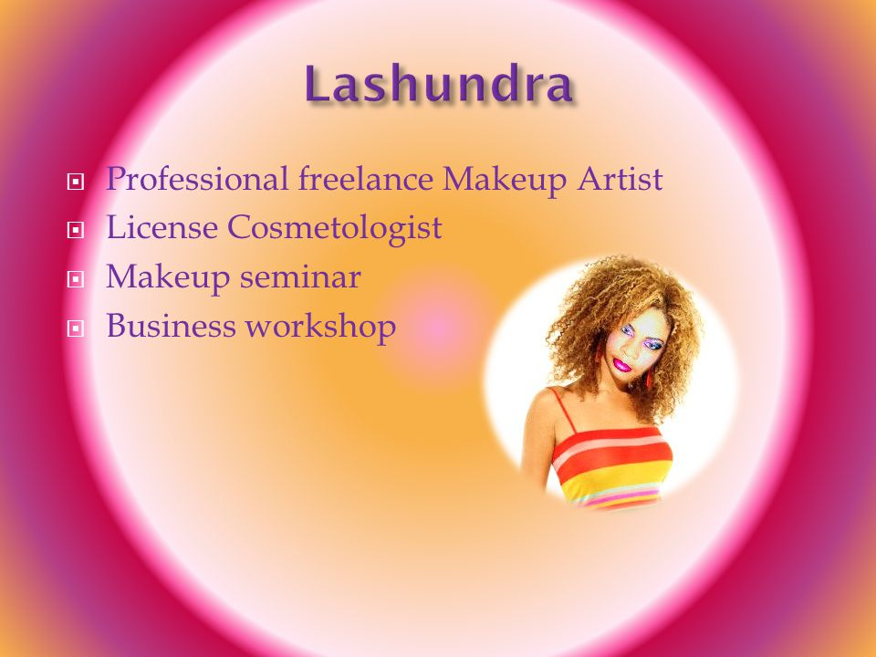 Professional freelance Makeup Artist  License Cosmetologist  Makeup seminar  Business workshop