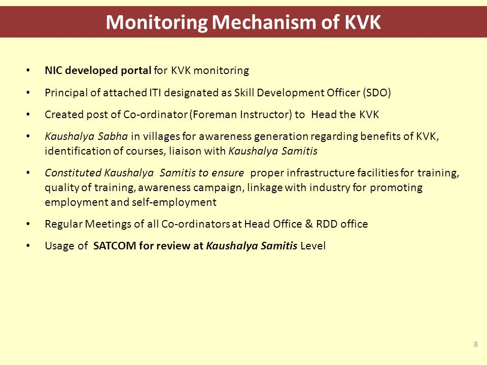 Role of key stakeholders 9 Head of the unit & member secretary of Kaushalya Samiti - Selection of courses, training activities, admission, examination & placement assistance.