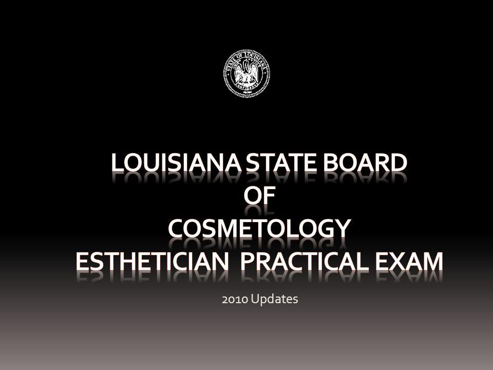 Esthetician Practical Examination Basic Instructions Exam Dress Code Exam Supply List The Phases of the Exam
